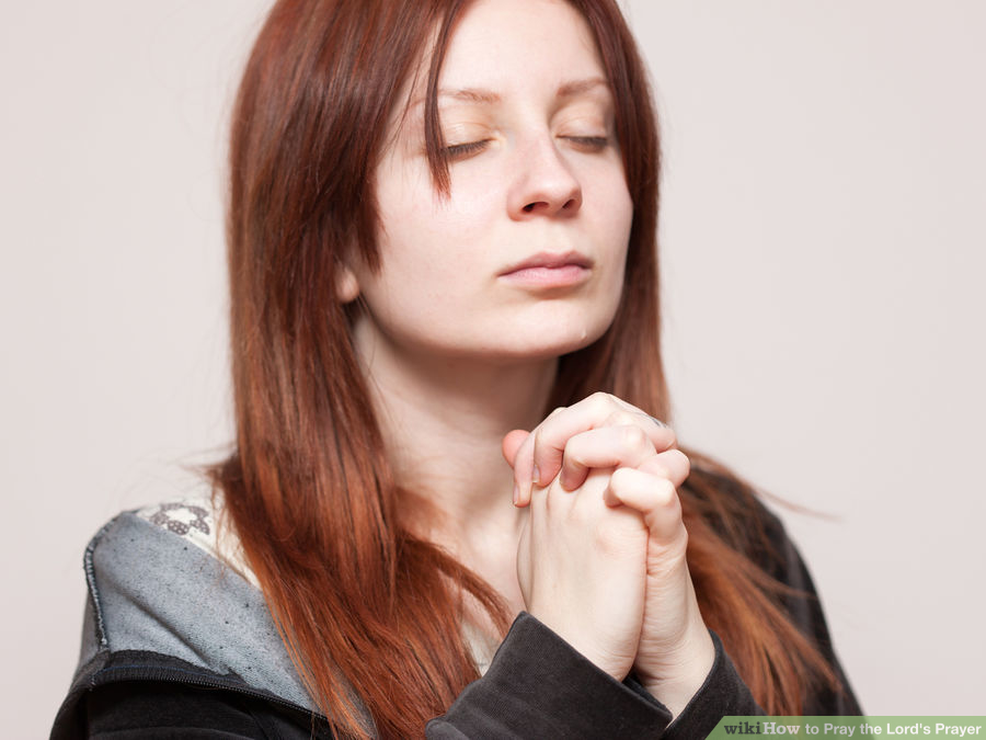 aid7572-900px-Pray-the-Lord's-Prayer-Step-5