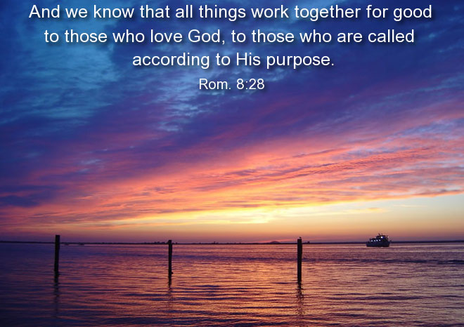 rom-8-28-all-things-work-together-for-good-to-those-who-love-God-2