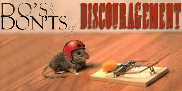 Dos-and-Donts-of-Discouragement