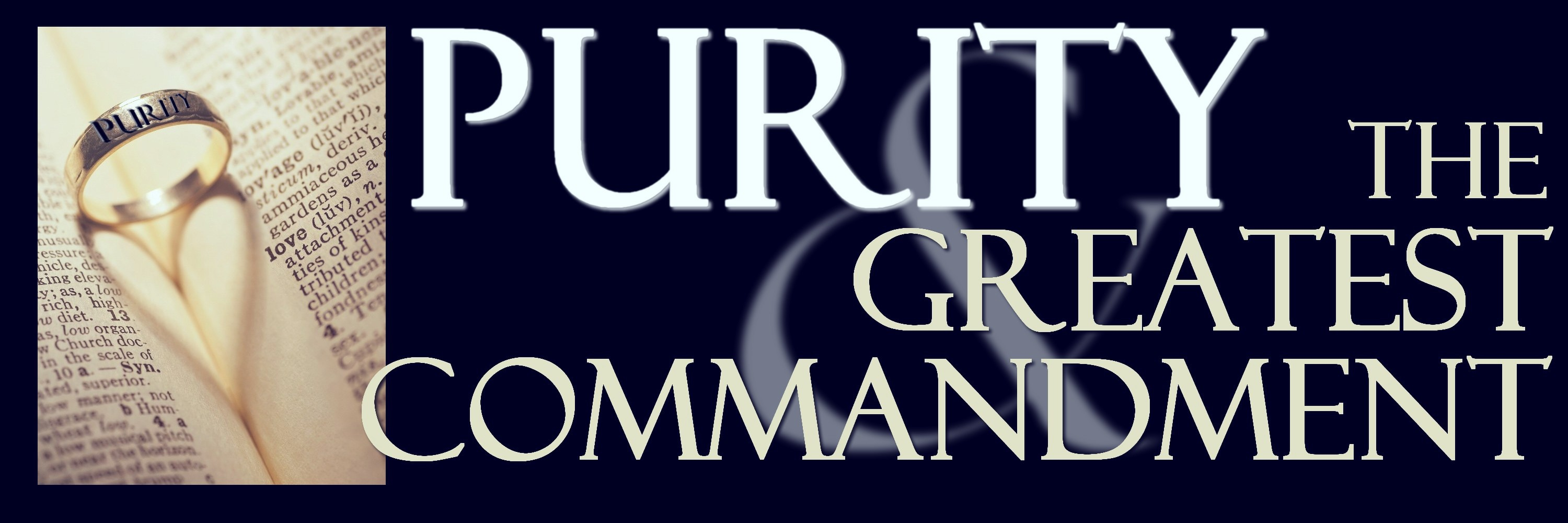 purity-and-the-greatest-commandment-2