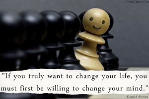 emilysquotes-com-change-life-mind-attitude-donald-altman-encouraging