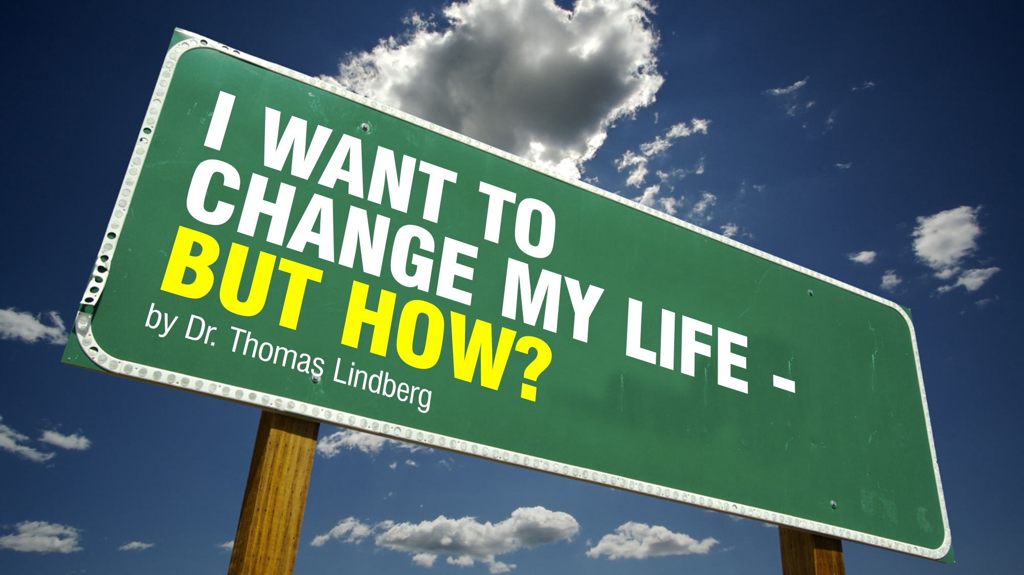 i-want-to-change-my-life