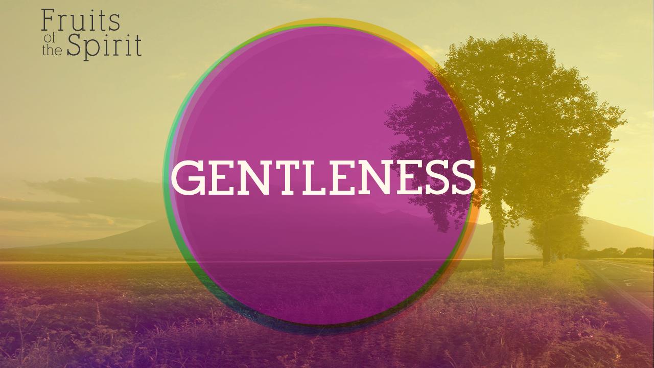 gentleness_fruitsosp