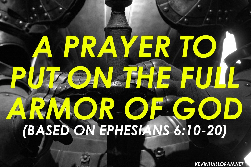 spiritual-warfare-prayer-put-on-the-whole-full-armor-of-god-prayer-1024x682