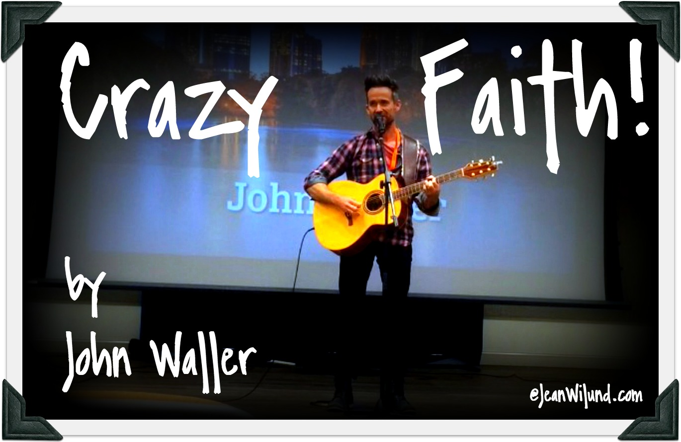 john-waller-crazy-faith