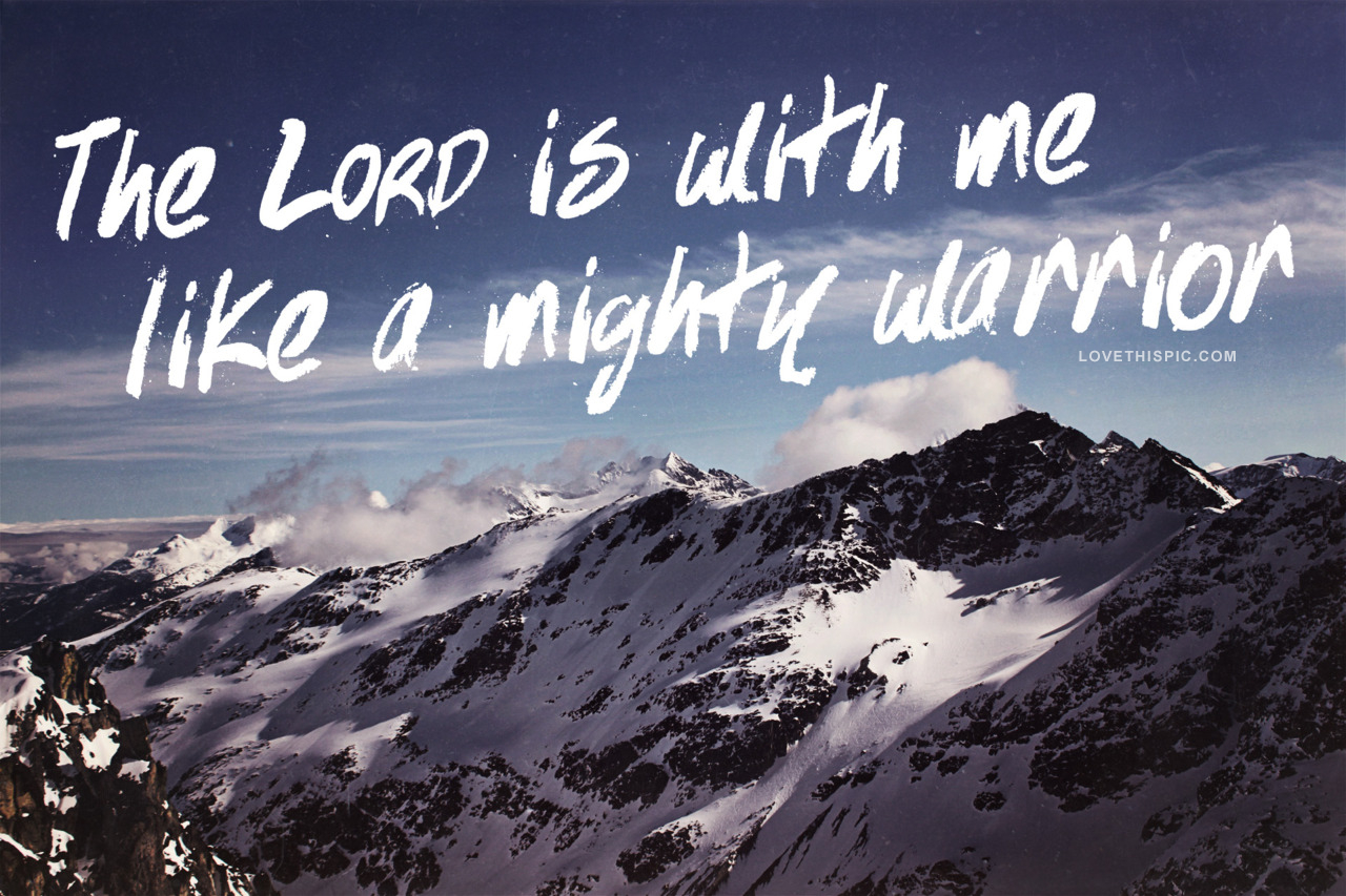 the_lord_is_with_me_like_a_mighty_warrior