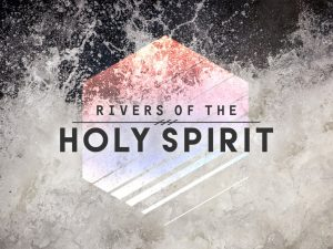 rivers-of-the-holy-spirit-1030x773